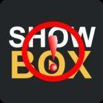 Fix Showbox Not Working Error [Best Solution]