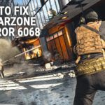 How To Fix COD Warzone Error 6068 - Solved 2021