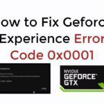 How to Fix Nvidia error code 0x0001 [Solved 2021]