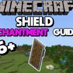 Shield Enchantments List - Complete Shield Guide