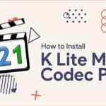 Download K-Lite Codec 【Mega Pack】